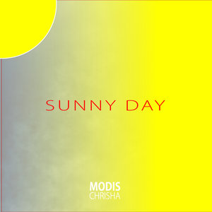 MODIS CHRISHA - Sunny Day