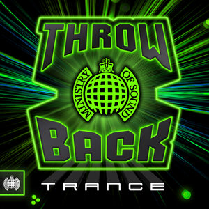 VARIOUS - Throwback Trance - Ministry Of Sound