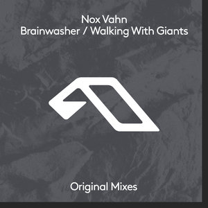 NOX VAHN - Brainwasher/Walking With Giants