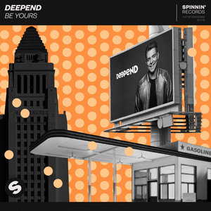 DEEPEND - Be Yours