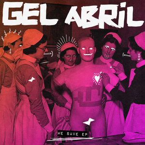 GEL ABRIL - We Save EP