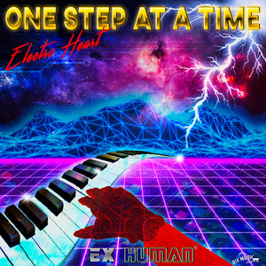 EX HUMAN - One Step At A Time: Electro Heart