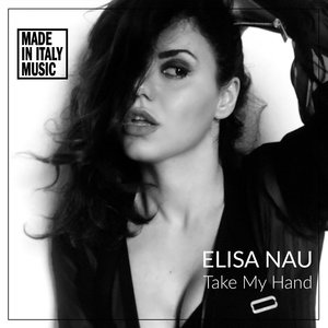 ELISA NAU - Take My Hand