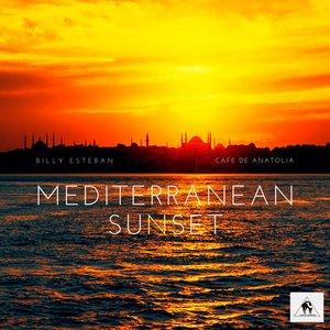 BILLY ESTEBAN/CAFE DE ANATOLIA - Mediterranean Sunset