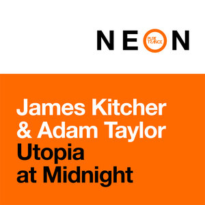 JAMES KITCHER & ADAM TAYLOR - Utopia At Midnight