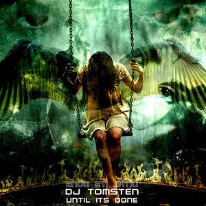 DJ TOMSTEN - Until Its Done