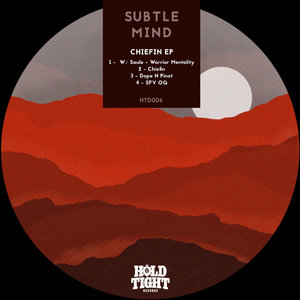 SUBTLE MIND - Chiefin EP