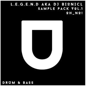 LEGEND aka DJ BIONICL - Sample Pack Vol 1 (Oh_No!)