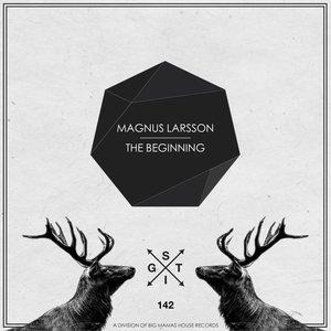 MAGNUS LARSSON - The Beginning