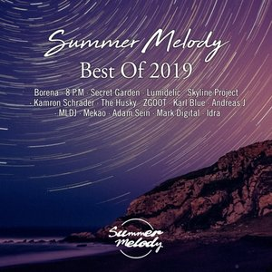 VARIOUS - Summer Melody Best Of 2019 (Incl. Compilation Mix)