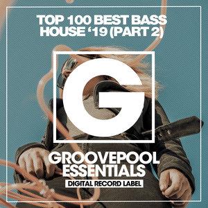VARIOUS - Top 100 Best Bass House '19 (Part 2)