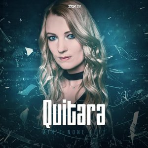 QUITARA - Ain't None Left