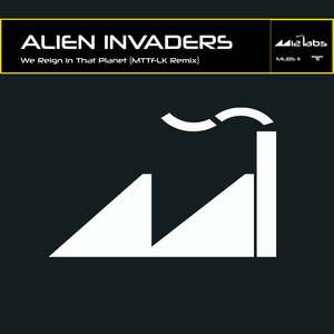 ALIEN INVADERS - We Reign In That Planet