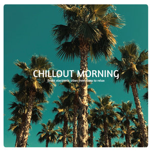 VARIOUS - Chillout Morning