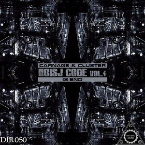 CARNAGE & CLUSTER/IS:END - Noisj Code Vol 4