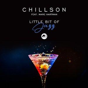 CHILLSON feat MARC HARTMAN - Little Bit Of Jazz