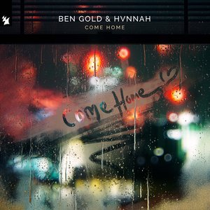 BEN GOLD & HVNNAH - Come Home