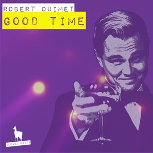 ROBERT OUIMET - Good Time