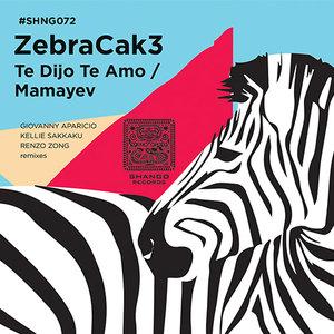 ZEBRACAK3 - Te Dijo Te Amo/Mamayev