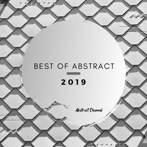 VARIOUS - Best Of Abstract 2019