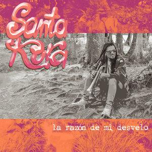 SANTAKURA - La Razon De Mi Desvelo