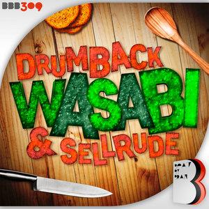 SELLRUDE/DRUMBACK - Wasabi
