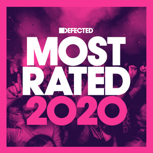 VARIOUS - Defected Presents Most Rated 2020