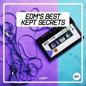 VARIOUS - EDM's Best Kept Secrets Vol 21
