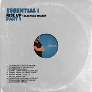 ESSENTIAL I - Rise Up (Extended Mixes Pt 1)