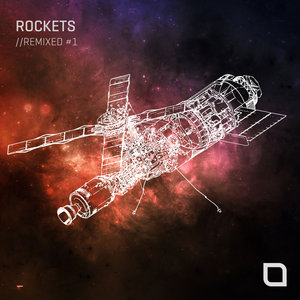 VARIOUS - Rockets//Remixed #1