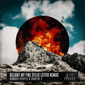 RUBBER PEOPLE/DIMITRI Z - Relight My Fire (Felix Leiter Extended Mix)