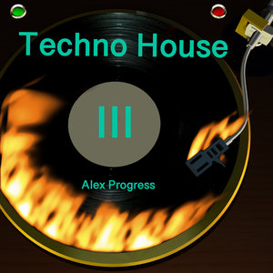 ALEX PROGRESS - Techno House Evolution
