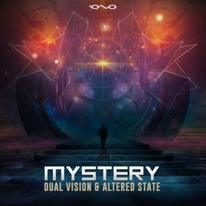 DUAL VISION/ALTERED STATE - Mystery