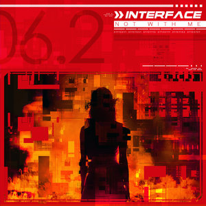 INTERFACE - Not With Me