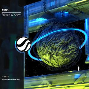 RAVEN & KREYN - 1995 (Extended Mix)
