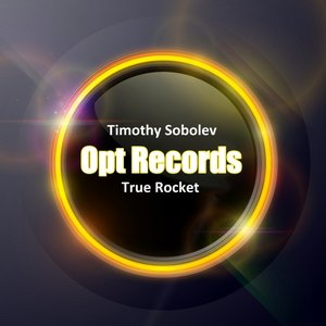 TIMOTHY SOBOLEV - True Rocket