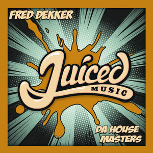 FRED DEKKER - Da House Masters