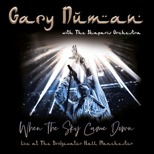 GARY NUMAN/THE SKAPARIS ORCHESTRA - When The Sky Came Down (Live At The Bridgewater Hall, Manchester)