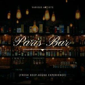 VARIOUS - Paris Bar (Fresh Deep-House Experience)