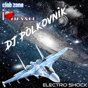 DJ POLKOVNIK - Electro Shock