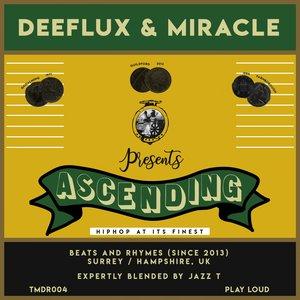 MIRACLE DEEFLUX - Ascending
