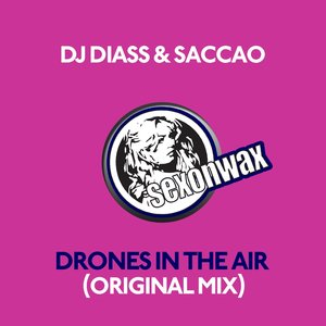 DJ DIASS & SACCAO - Drones In The Air