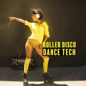 VARIOUS - Roller Disco Dance Tech