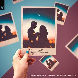 ASHER POSTMAN X DISERO X ANNELISA FRANKLIN - Say