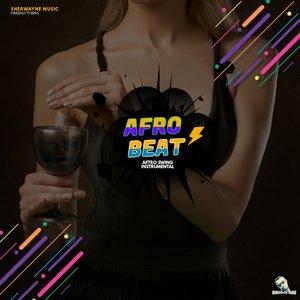SHERWAYNE MUSIC PRODUCTION - Afro Swing