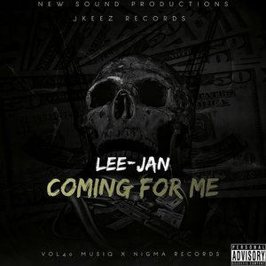 LEE-JAN - Coming For Me (Explicit)