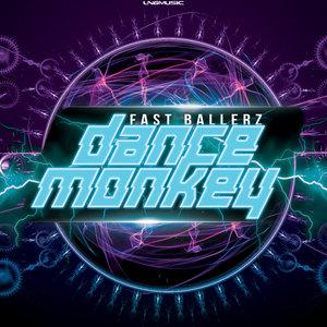 FAST BALLERZ - Dance Monkey (Remixes)