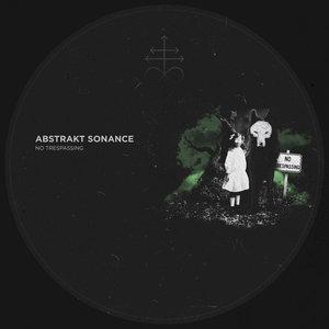 ABSTRAKT SONANCE - No Trespassing