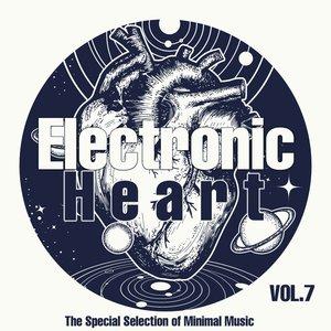 VARIOUS - Electronic Heart Vol 7
