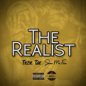 TIIZIE TAE feat SHOW-ME FACE - The Realist (Explicit)